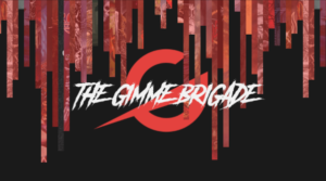 Gimme Radio – Episode 7 and The Vault Is Open, Join The Brigade!